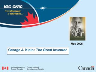 George J. Klein: The Great Inventor