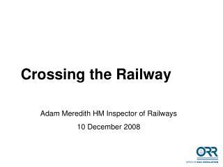 Crossing the Railway