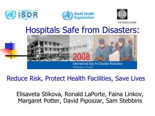 Hospitals Safe from Disasters: