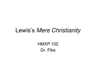 Lewis s Mere Christianity
