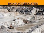 ROAD AGGREGATES