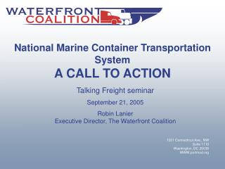 National Marine Container Transportation System A CALL TO ACTION