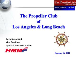 The Propeller Club of  Los Angeles  Long Beach