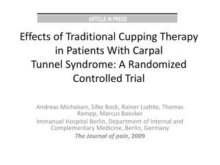 Effects of Traditional Cupping Therapy in Patients With Carpal Tunnel Syndrome: A Randomized Controlled Trial