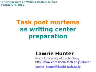 Task post mortems as writing center preparation