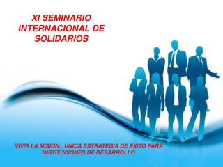 XI SEMINARIO INTERNACIONAL DE SOLIDARIOS