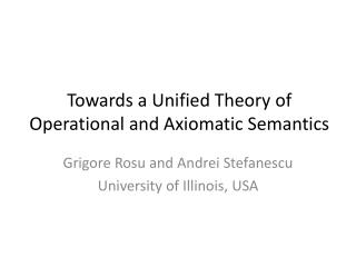 Towards a Unified Theory of Operational and Axiomatic Semantics