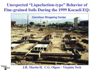 Unexpected  Liquefaction-type  Behavior of  Fine-grained Soils During the 1999 Kocaeli EQ: