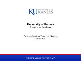University of Kansas Changing for Excellence
