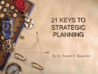 21 KEYS TO STRATEGIC PLANNING