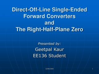 Direct-Off-Line Single-Ended Forward Converters and The Right-Half-Plane Zero