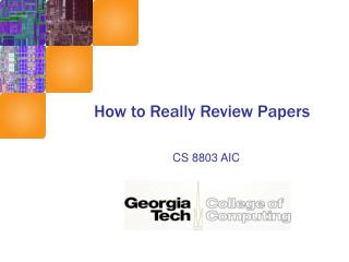 How to Really Review Papers