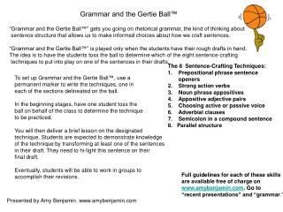 Grammar and the Gertie Ball