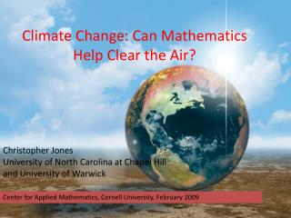 Climate Change: Can Mathematics Help Clear the Air