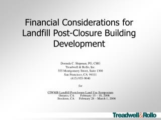 Financial Considerations for Landfill Post-Closure Building Development