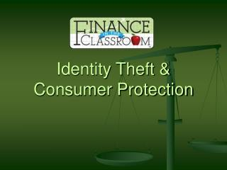 Identity Theft  Consumer Protection