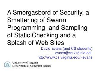 David Evans and CS students evanscs.virginia cs.virginia