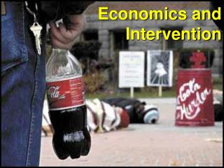 Economics and Intervention