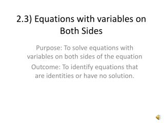 2.3 Equations with variables on Both Sides