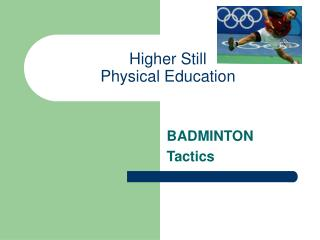 Higher Still Physical Education