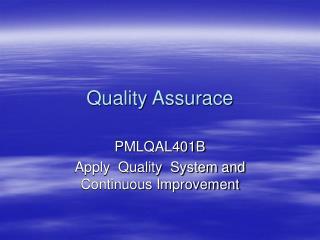 Quality Assurace