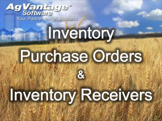 Inventory Purchase Orders  Inventory Receivers