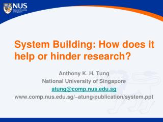 System Building: How does it help or hinder research