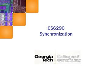 CS6290 Synchronization