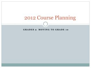 2012 Course Planning