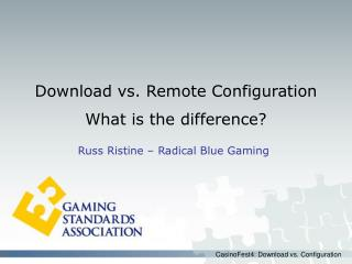 CasinoFest4: Download vs. Configuration