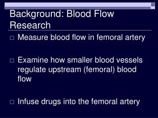 Background: Blood Flow Research