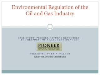 Environmental Regulation of the Oil and Gas Industry