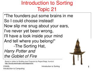 Introduction to Sorting Topic 21