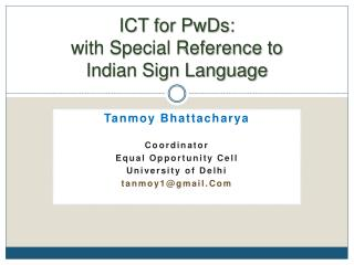 ICT for PwDs: with Special Reference to  Indian Sign Language