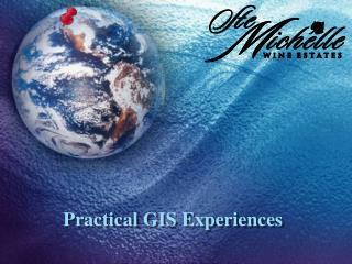 Practical GIS Experiences