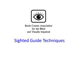 Sighted Guide Techniques