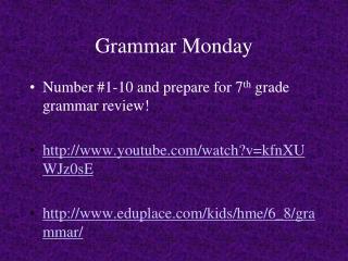 Grammar Monday