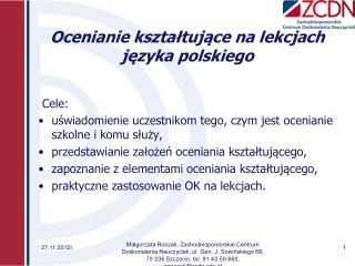 Ocenianie ksztaltujace na lekcjach jezyka polskiego