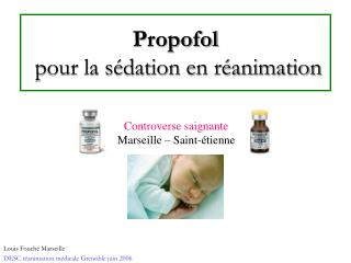 Propofol  pour la s dation en r animation
