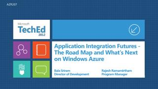 Application Integration Futures - The Road Map and Whats Next on Windows Azure
