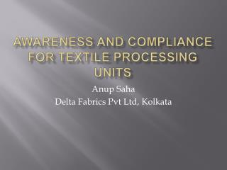 Awareness and Compliance for Textile Processing Units