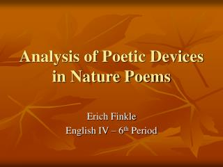 Analysis of Poetic Devices in Nature Poems