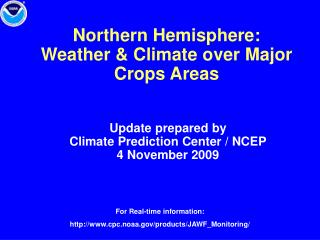 Northern Hemisphere:  Weather  Climate over Major Crops Areas