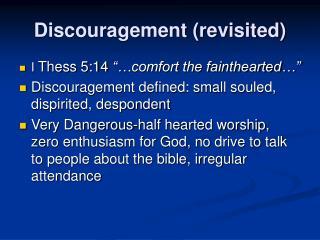 Discouragement revisited