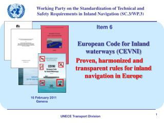 Working Party on the Standardization of Technical and Safety Requirements in Inland Navigation SC.3