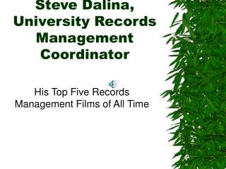 Steve Dalina, University Records Management Coordinator