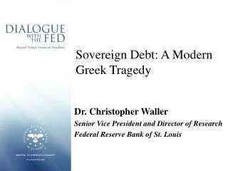 Sovereign Debt: A Modern Greek Tragedy