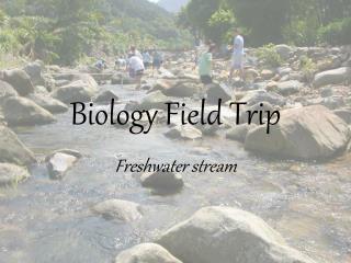 Biology Field Trip