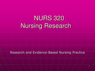 NURS 320 Nursing Research