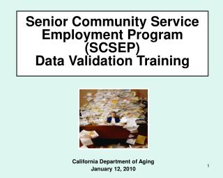 Senior Community Service Employment Program SCSEP  Data Validation Training